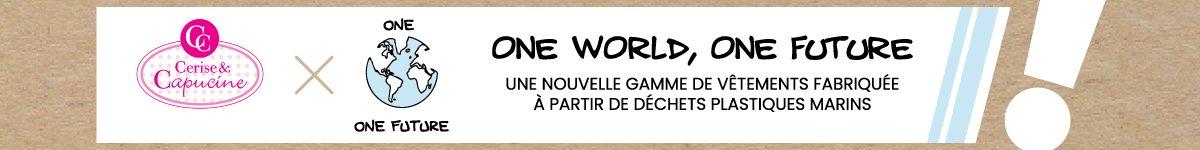 Gamme de vêtements One World One Future - Cerise et Capucine