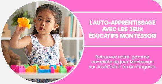 Retrouvez notre gamme complète de jeux Montessori sur joueclub.fr ou en magasin