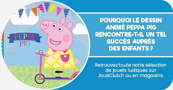 Retrouvez toute notre sélection de jouets ludiques sur joueclub.fr ou en magasins.